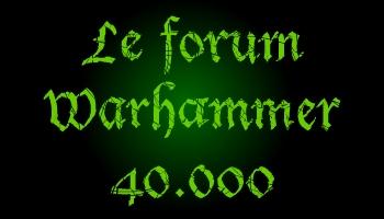 Forum Warhammer 40.000
